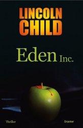 Lincoln Child - Eden Inc.