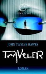 John Twelve Hawks - Traveler